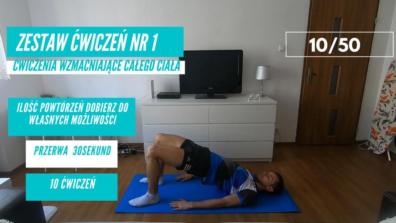 Zestaw ćwiczeń nr 1 – 10/50. Ćwiczenia wzmacniające całe ciało.