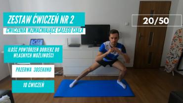Zestaw ćwiczeń nr 2 – 20/50. Ćwiczenia wzmacniające całe ciało.