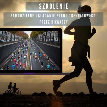 SZKOLENIE – samodzielne układanie planu treningowego przez biegaczy